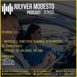 Episódio 22 - Trânsito, por Julyver Modesto