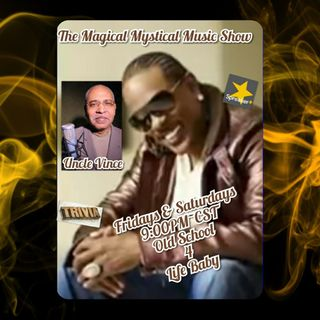 The Magical Mystical Music Show 7-31-2021