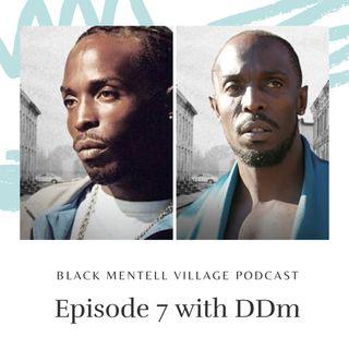 Episode 7 w/ DDm