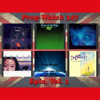 Prog-Watch 347 - Epix, Vol. 1