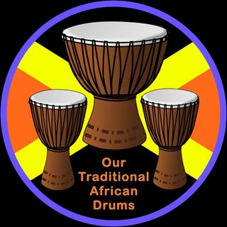 Our Traditional African Drums…