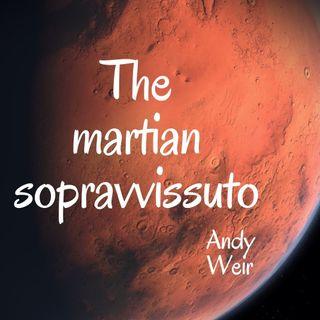 The Martian: sopravvissuto - Andy Weir - cap 1 - ESTRATTO