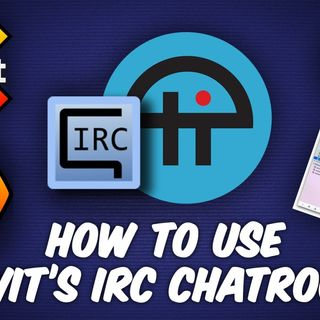 Ask The Tech Guy 25: How to Use TWiT's IRC Chat