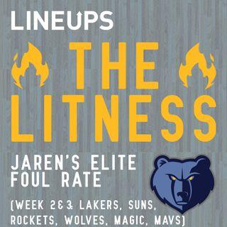 Jaren's Elite Foul Rate (Week 2 & 3: Lakers, Suns, Rockets, Wolves, Magic, Mavs)