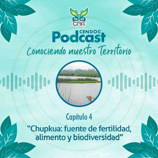 Capítulo 4: Chupkua: fuente de fertilidad, alimento y biodiversidad
