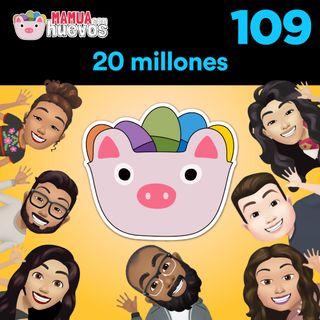 20 millones - MCH #109