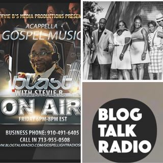 Stevie B's Acappella Gospel Music Blast - (Episode 76)