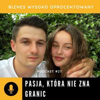 #27 - PASJA, KTÓRA NIE ZNA GRANIC - Iryna Krehel i Paweł Jakubiszyn