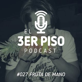 #027 Fruta de mano