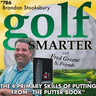 The 4 Primary Skills for Putting from The Putter Book with author Brandon Stooksbury PGA