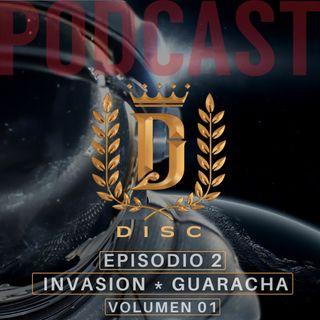 Invasion ⭐ Guaracha / Volumen 01 / DISC
