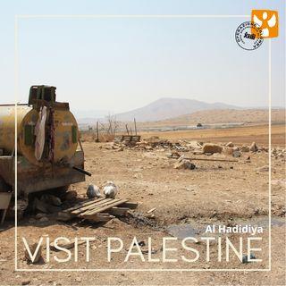 Visit Palestine: 06 Al Hadidiya – Sfruttamento delle risorse idriche nella valle del Giordano