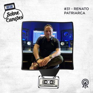 Sobre Produção com Renato Patriarca