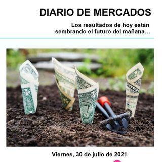 DIARIO DE MERCADOS Viernes 30 Julio
