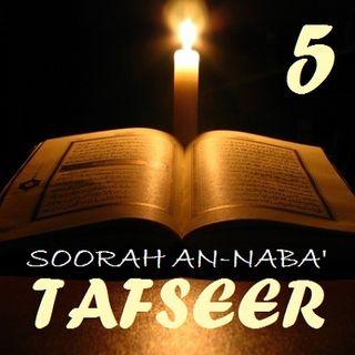 Soorah an-Naba' Part 5, Verses 21-22
