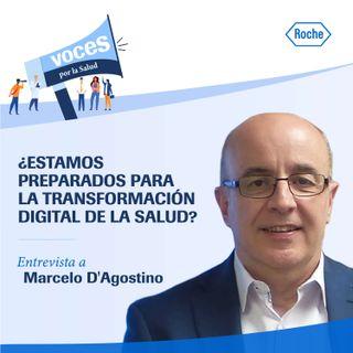 ¿Estamos preparados para la transformación digital de la salud? Entrevista a Marcelo D'Agostino