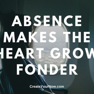 1568 Absence Makes the Heart Grow Fonder