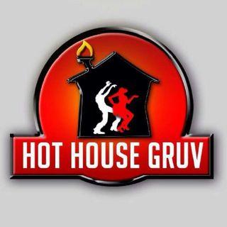 Hot House Gruv