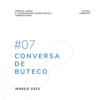 #07 - Conversa de Buteco