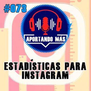 Estadísticas Para Instagram | #073 - Aportandomas.com