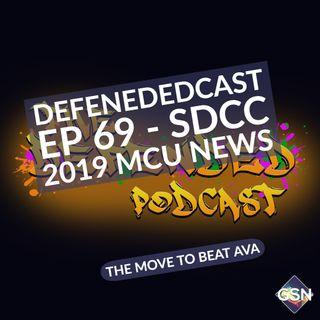 Defendedcast Ep 69 - SDCC 2019 MCU News