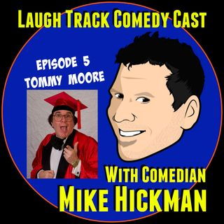 Laugh Track Comedy Cast 5 - Tommy Moore