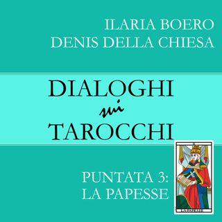 Dialoghi su La Papesse, la terza carta dei Tarocchi di Marsiglia