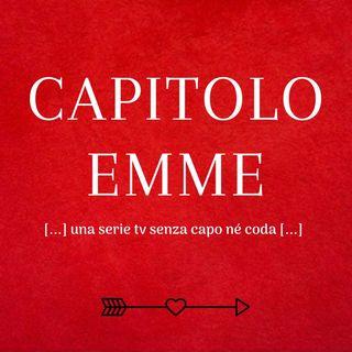 Capitolo Emme (M)