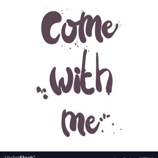 Come With Me (poem)