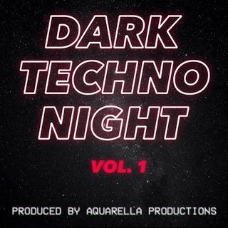 Ep. 14 - Dark Techno Night - VOL. 1