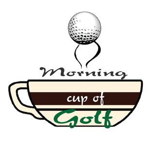 Morning Cup Of Golf 04/03/2021 Full Show