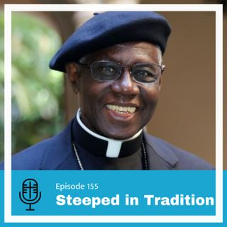 155: Steeped in Tradition