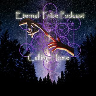 Eternal Tribe Podcast