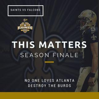 Saints News Radio:  Saints vs Falcons Season Finale Preview (Podcast)