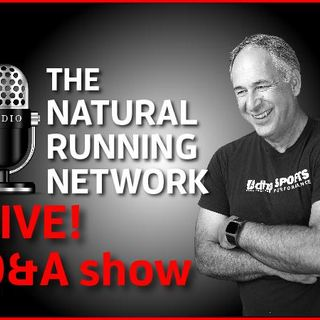 The Natural Running Network LIVE Q-n-A Show!