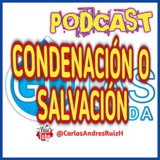 T1 Ep 01 - Condenación O Salvación