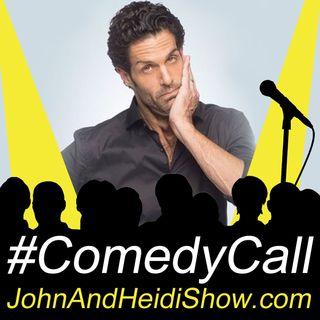 11-08-19-John And Heidi Show-PeteCorreale-ComedyCall
