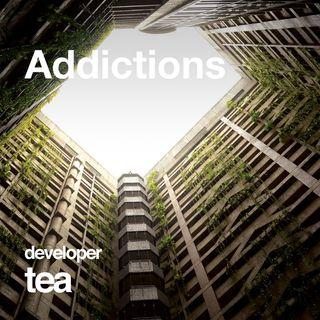 5: Addictions