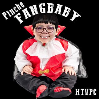 Pinche FangBaby of Pearsall Road