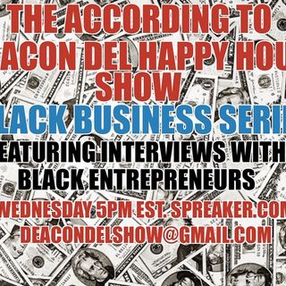 The According to Deacon Del Happy Hour Show
