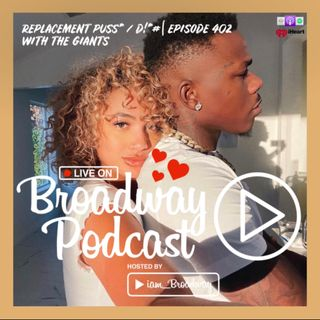 Episode 402 | Replacement Puss* / D!c% #LiveOnBroadwayPodcast
