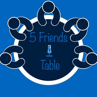 If We Could Erase One Meme - 5 Friends 1 Table Ep. 5