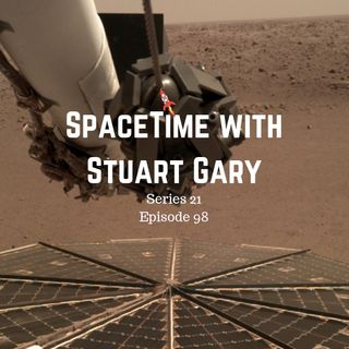 98: First Sounds From Martian Surface - SpaceTime with Stuart Gary S21E98