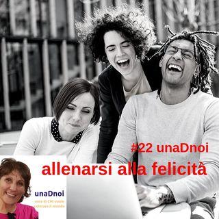 #22_ALLENARSI alla FELICITA'. Intervista a Daniela Di Ciaccio
