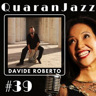 QuaranJazz episode #39 - Interview with Davide Roberto