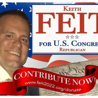 The CHAUNCEY Show-Meet Keith Feit for US Congress Florida 21st District 2022