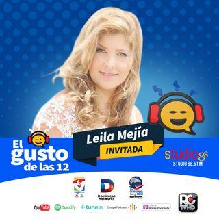 El Gusto de las 12-Episodio 3-Leila Mejia