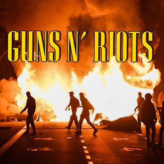 GNRadio #018 - Guns N' Riots
