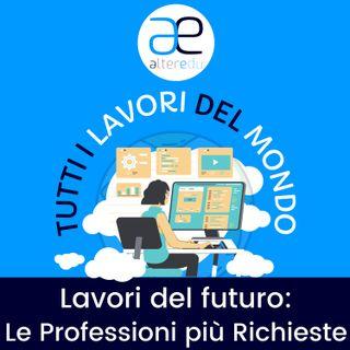 3 • Le Professioni più richieste nei prossimi anni