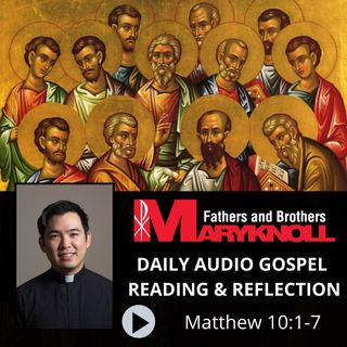 Matthew 10:1-7, Daily Gospel Reading and Reflection